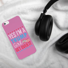 Load image into Gallery viewer, I'm a trump Girl iPhone Cases