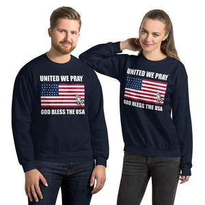 United We Pray God bless the USA Unisex Christian Sweatshirt
