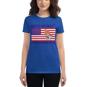 United We Pray short sleeve Christian t shirts For Women