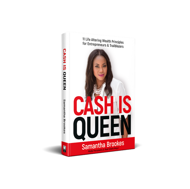 Cash is Queen  11 Life Altering Principles for Entrepreneurs and Trailblazers