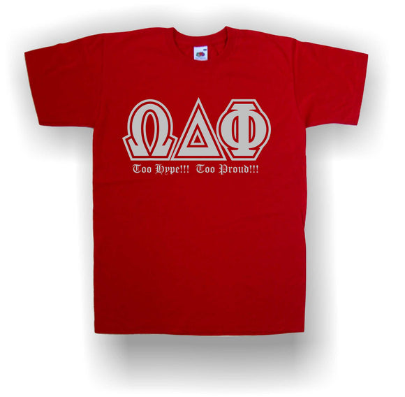Omega Delta Phi - Red T-Shirt with Letters and Too Hype Too Proud