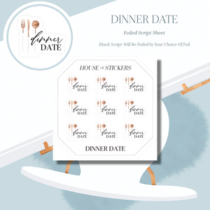 Dinner Date Foiled Sheet - Illustrated Script Collection IS06