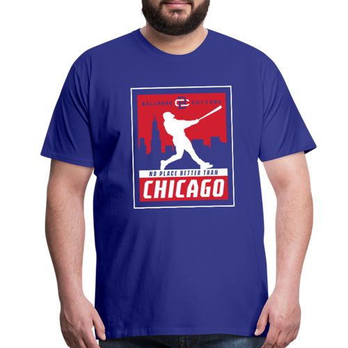 Big Mens No Place Better Chicago - royal blue