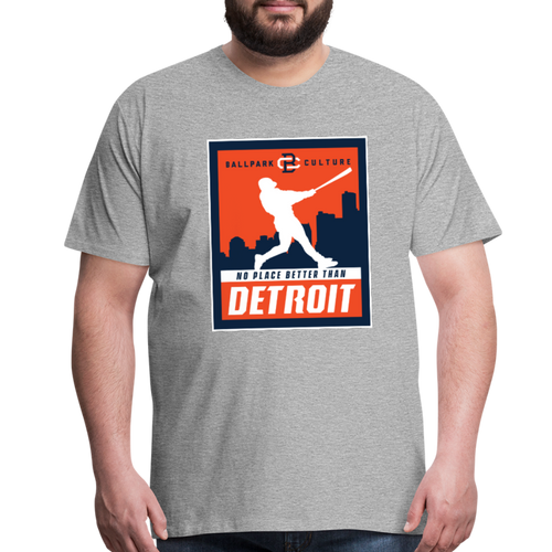 Big Mens No Place Better Detroit - heather gray