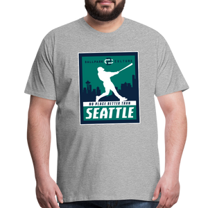 Big Mens No Place Better Seattle - heather gray