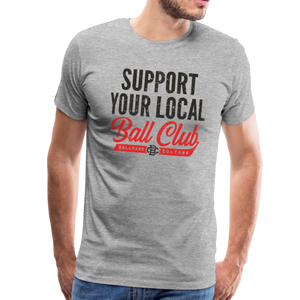 Mens Support Your Local - heather gray