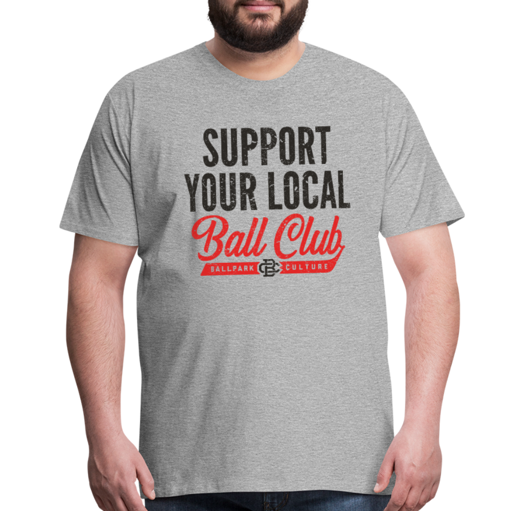 Big Mens Support Your Local - heather gray