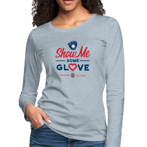 Ladies Show Me Glove L/S Tee - heather ice blue