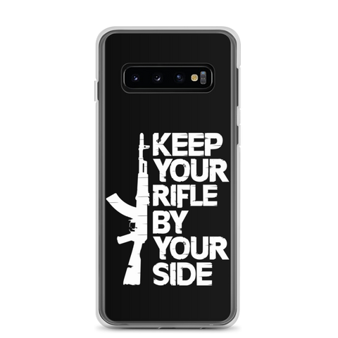 Keep Your Rifle By Your Side Samsung Case
