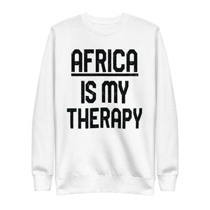 Africa is my Therapy | On White - Unisex Fleece Pullover