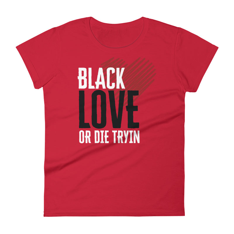 Black Love or Die Tryin | Women - On Red