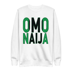 Omo Naija | On White - Unisex Fleece Pullover