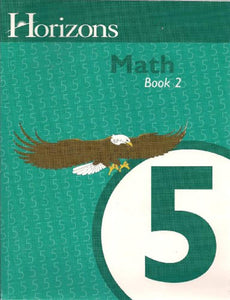 Horizons Mathematics 5, Book 2 (Lifepac)