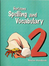 Load image into Gallery viewer, Horizons Spelling and Vacabulary, Grade 2, Teacher Handbook