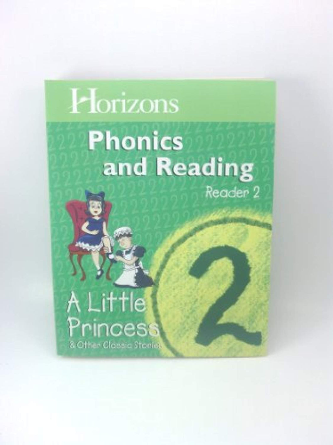 Horizons Reader 2 A Little Princess and Other Classic Stories