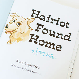 DONATION of $5.00 goes directly to our chosen charity from this purchase! Hairiot Found Home (Author Signed Copy)