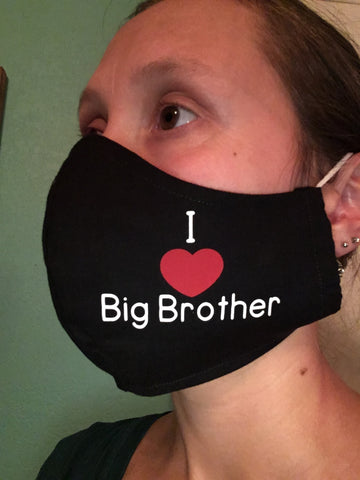 """I love Big Brother"""