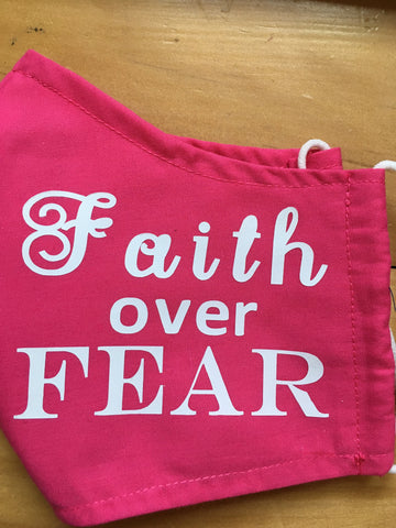 """Faith over Fear"""