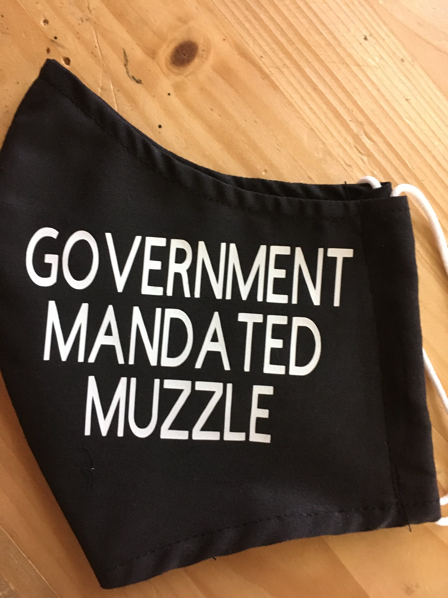 """GOVERNMENT MANDATED MUZZLE"""