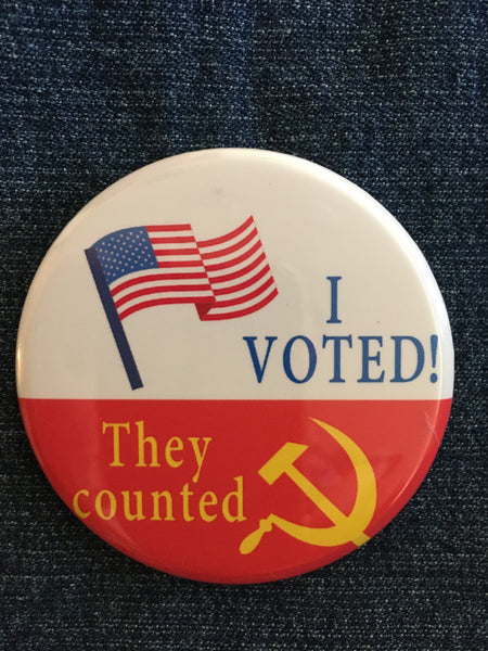 """I Voted! They Counted"" Button"
