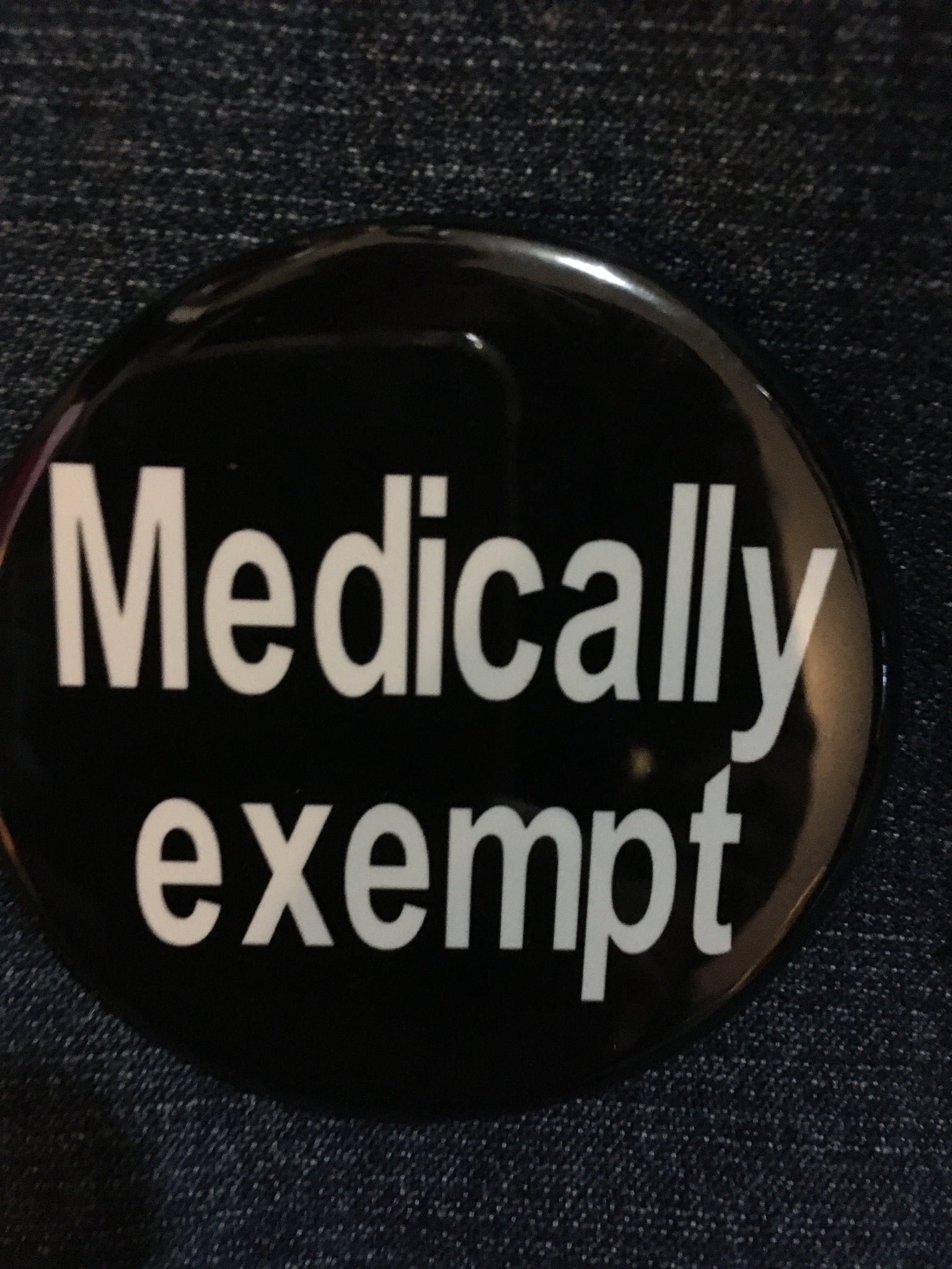 """Medically Exempt"" Button"