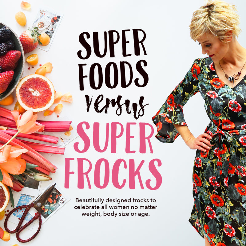 Superfoods versus Super Frocks
