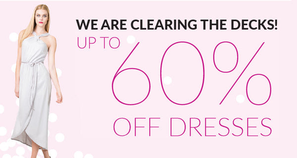 We Are Clearing The Decks | Up To 60% Off Dresses