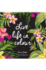 Live Life in Colour - Volume 2