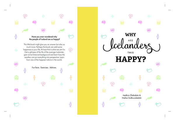 Why are Icelanders so Happy?