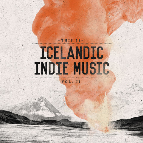 This Is Icelandic Indie Music Vol. 2 (CD) - ISLANDICA.com