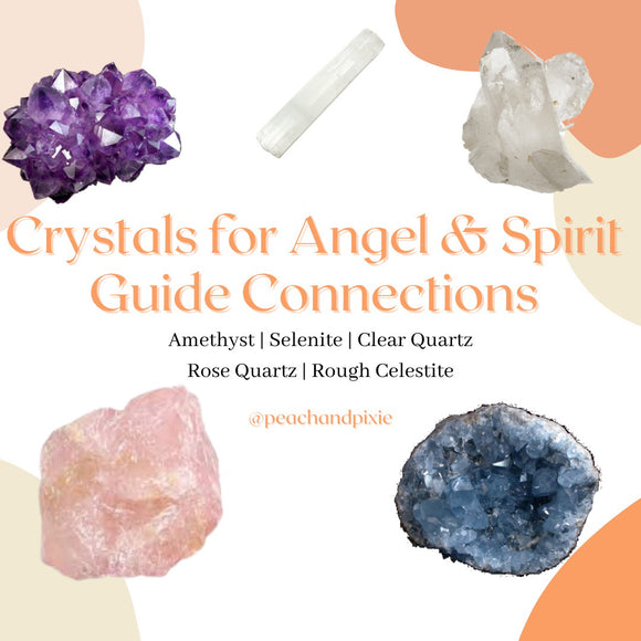5 Crystals for Angel & Spirit Guide Connections