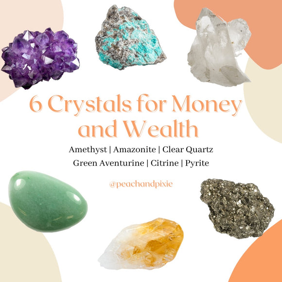 6 Crystals for Money and Wealth