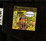 This Is Fine Meme Enamel Pin