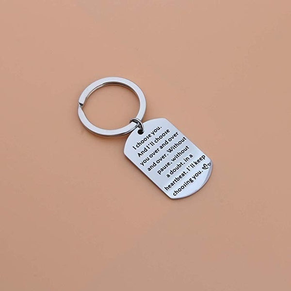 I Choose You and I Will Choose You Over and Over Keychains, Couples, Boyfriend Gift, Husband Gift, Girlfriend Gift, Wift Gift, Fiance Gift