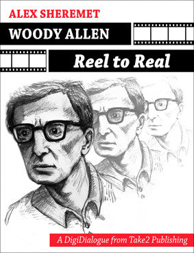 Woody Allen: Reel to Real