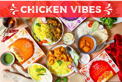 CHICKEN VIBES - Chicken Tikka Masala, Chicken Curry, Chicken Tandoori with Spinach