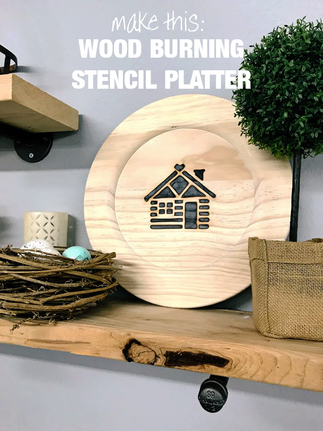 Make This Wood Burning Stencil Platter Diy Project