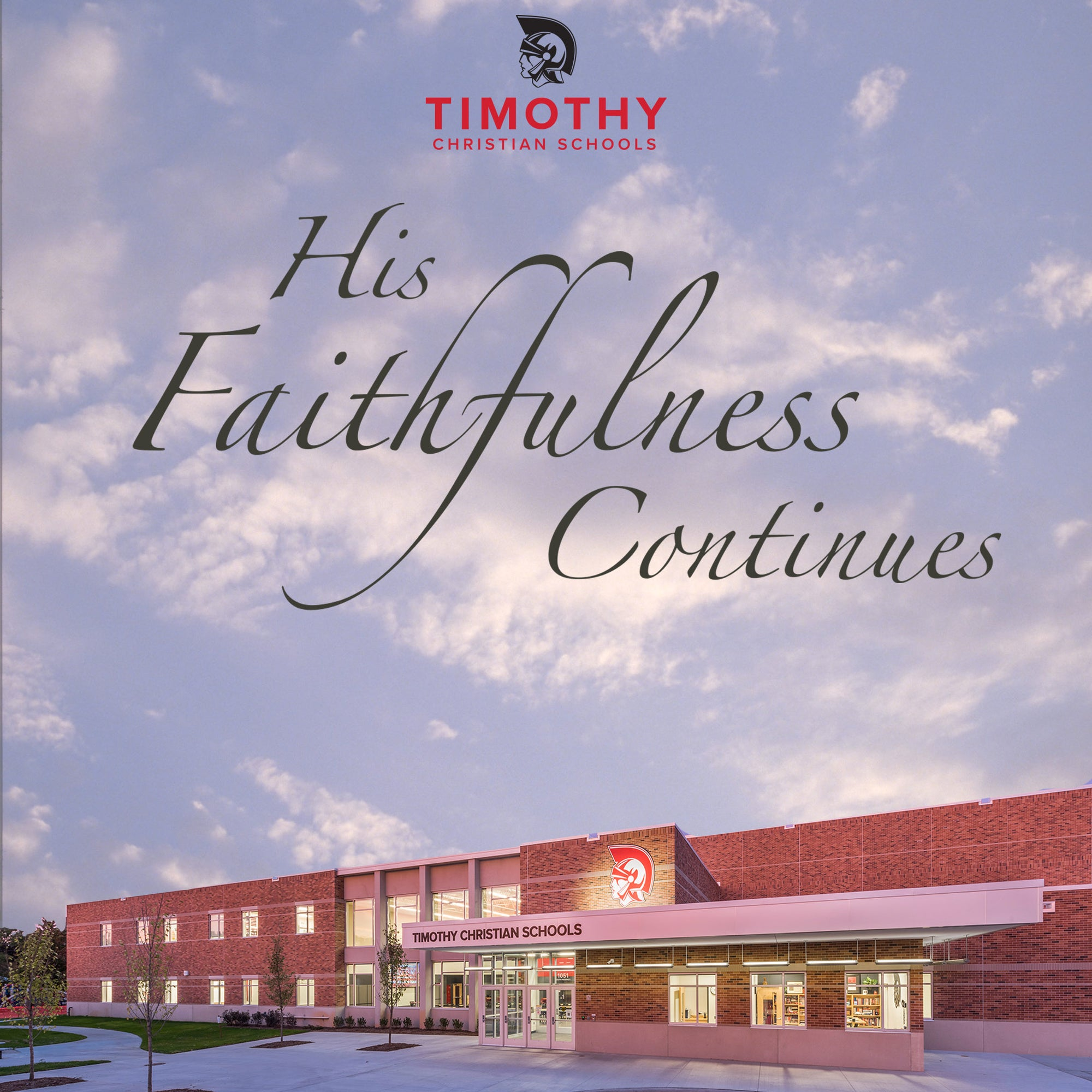 His Faithfulness Continues — A History of Timothy Christian Schools of Chicagoland