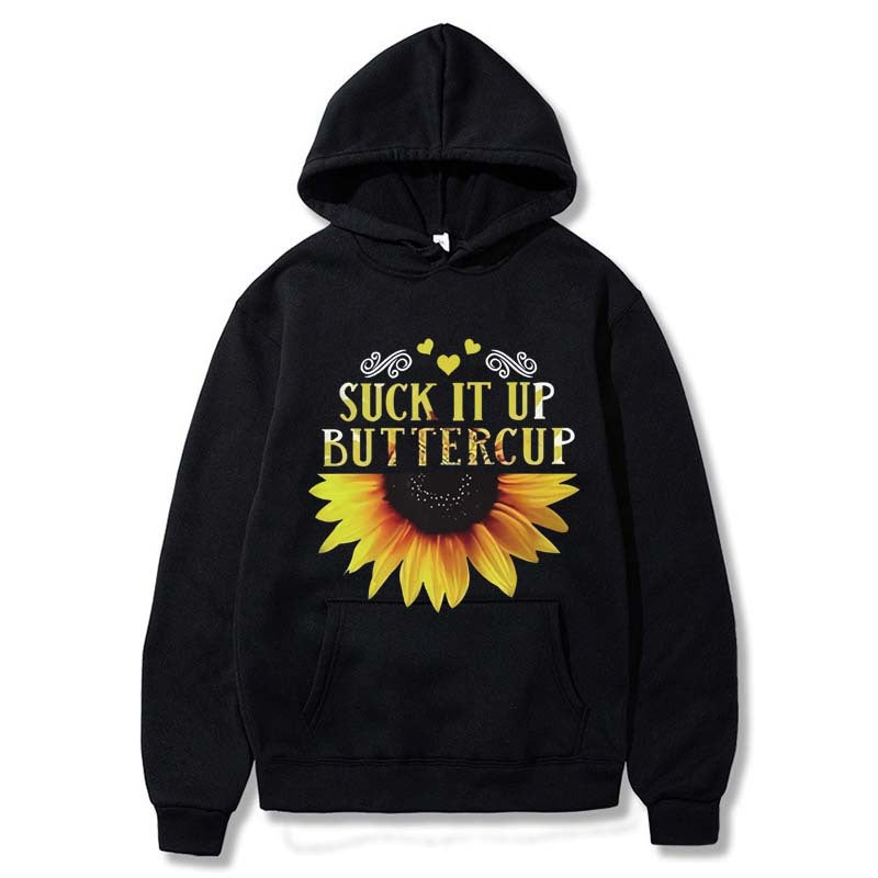 suck it up buttercup Sunflower hoodies