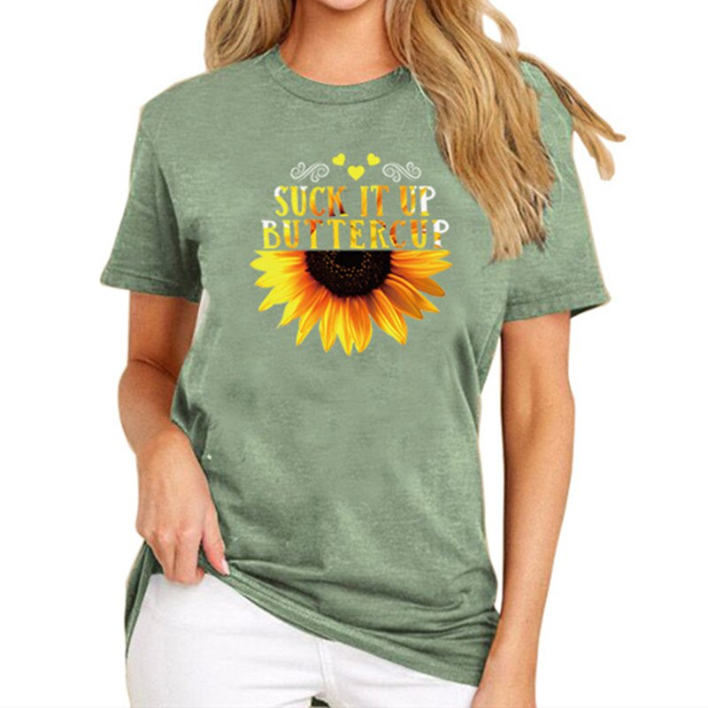 Suck It Up Buttercup Sunflower T-Shirt