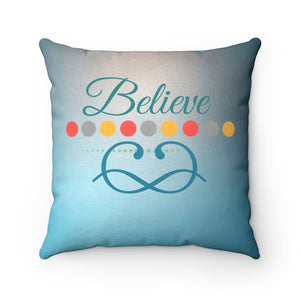 Faux Suede Square Pillow - Believe