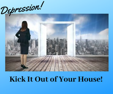 Load image into Gallery viewer, Master Class - Depression: Kick It Out Of Your House!