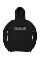 Support Your Local Hustler Black Hoodie