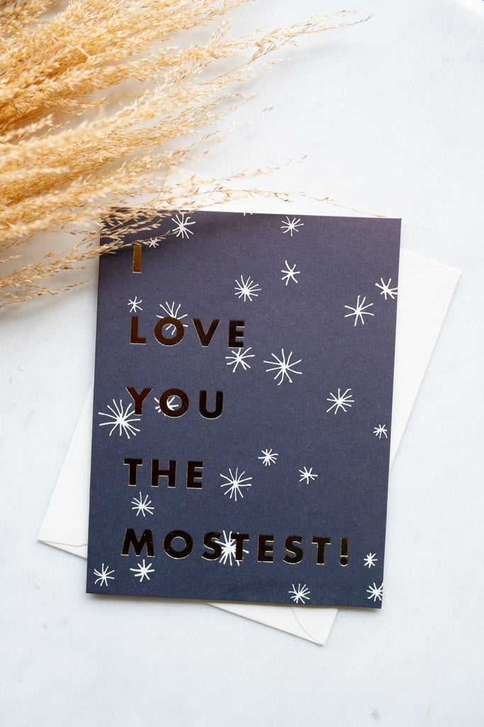 """I Love You The Mostest"" Card"