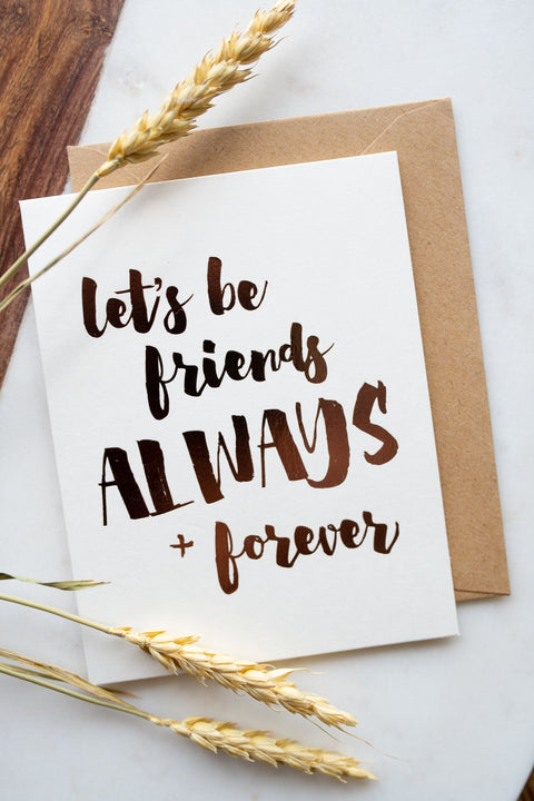 """Always Friends"" Card"
