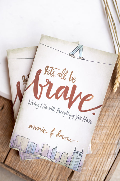 Let's All Be Brave Book