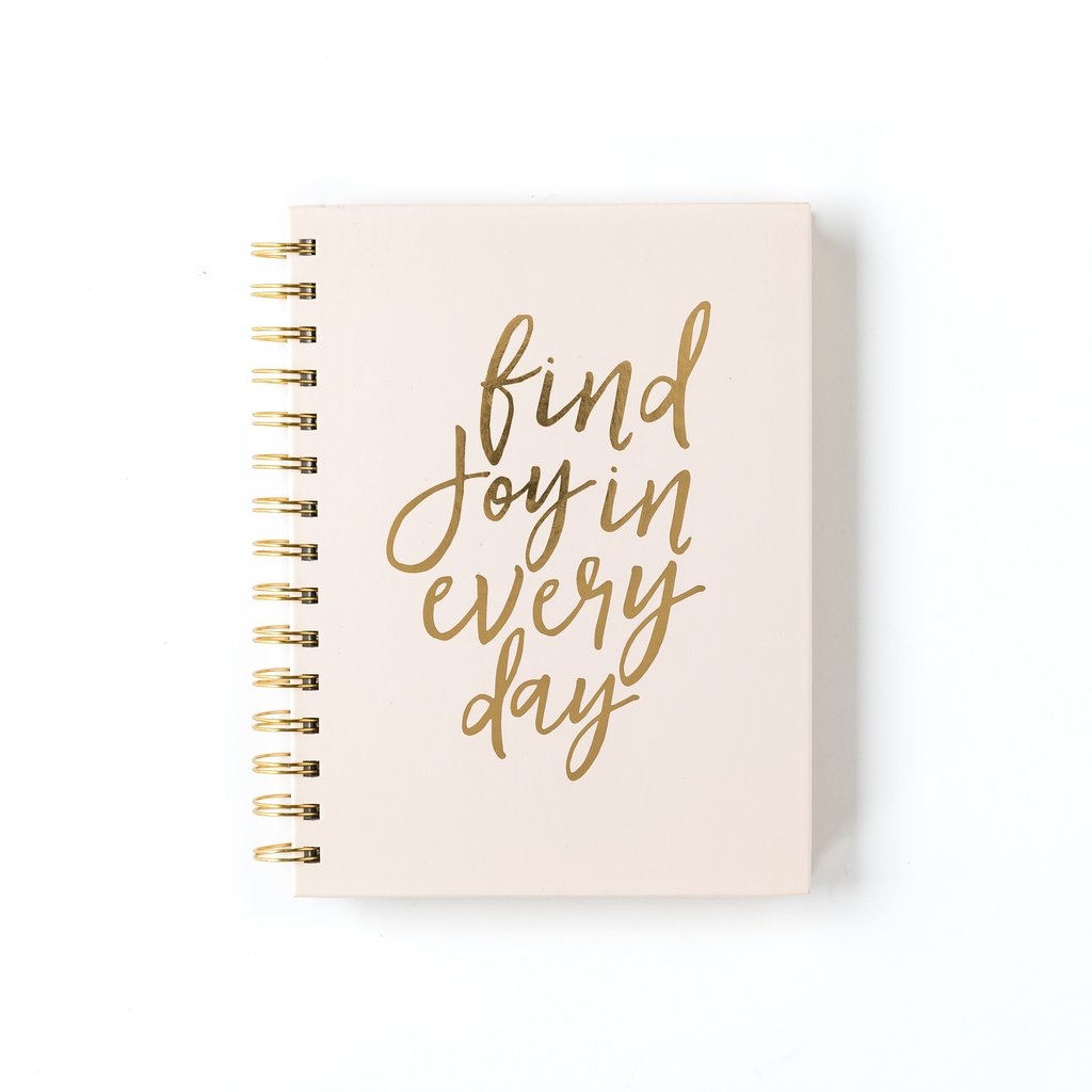 """Find Joy In Everyday"" Spiral Journal"