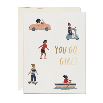 You Go, Girl Greeting Card