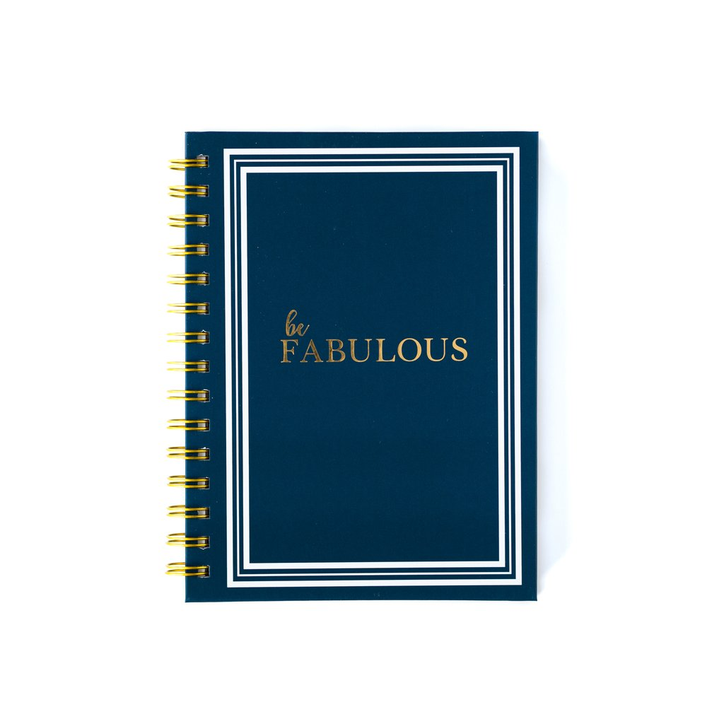 Be Fabulous Spiral Notebook