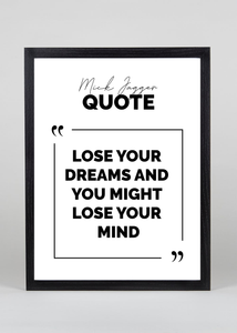 Lose your dreams lose your mind - Wall Art